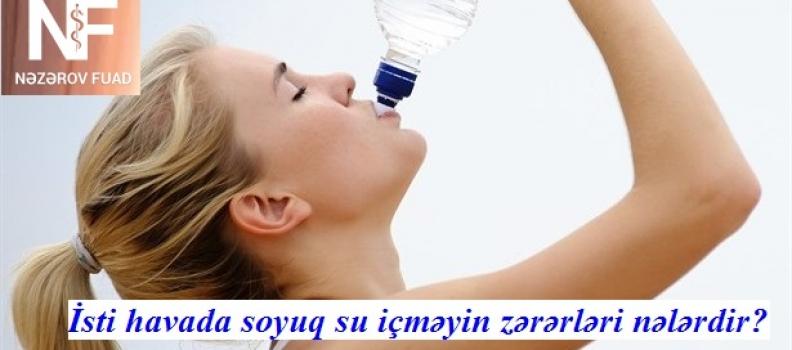 Soyuq Su İçməyin Zərərləri