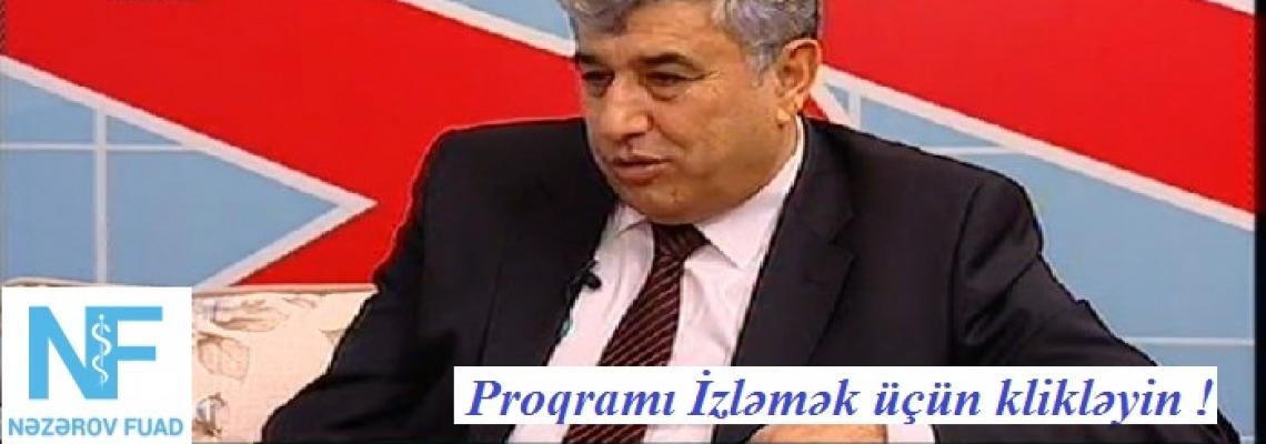 """Lider TV-də """"Sizin Səhhət"""" verilişinin qonağı idim"""